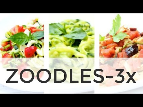 Video Zoodle Recipes 3- Ways | Clean & Delicious