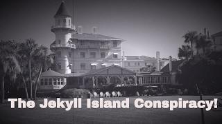 The Jekyll Island Conspiracy