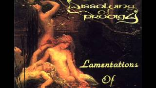 Dissolving of Prodigy - Prayer for Love