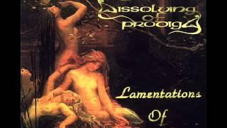 Dissolving of Prodigy - Prayer for Love