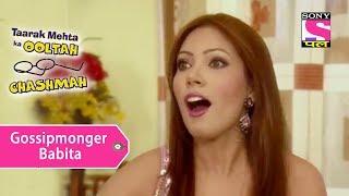 Your Favorite Character | Gossipmonger Babita | Taarak Mehta Ka Ooltah Chashmah