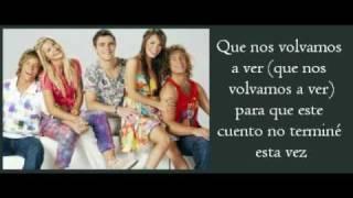 Que nos volvamos a ver - Teen Angels (Casi Angeles) con letra