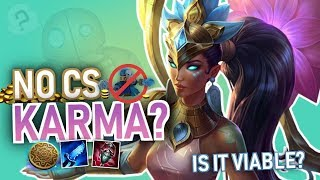 Wingsofdeath   ZERO CS KARMA TOP!? GENERATE GOLD WITHOUT FARMING!