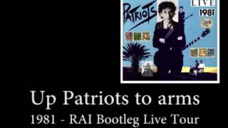 Up patriots to arms [RAI Bootleg Patriots Tour 1981] - Franco Battiato