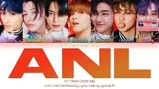 NCT DREAM (엔시티 드림) - 'ANL' Lyrics (Color Coded_Han_Rom_Eng)