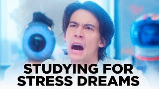 Studying for Dream Exams