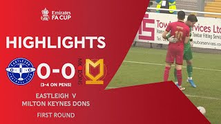 Penalties Save The Dons! | Eastleigh 0-0 Milton Keynes Dons (3-4 on pens) | Emirates FA Cup 2020-21