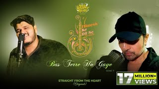 Bas Terre Ho Gaye (Studio Version)| Himesh Ke Dil Se The Album Vol1| Himesh| Ashish Kulkarni |