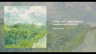 3 Songs, Op. 7