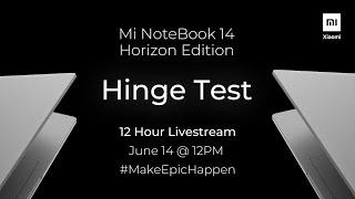Mi NoteBook 14 Horizon Edition - 12-hour Hinge Test