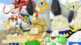 """482 - My Let's Go Pikachu Full Odds Badge Quest """"Movie"""""""