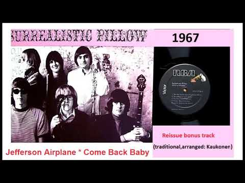 Jefferson Airplane - Come Back Baby 'Bonus track'