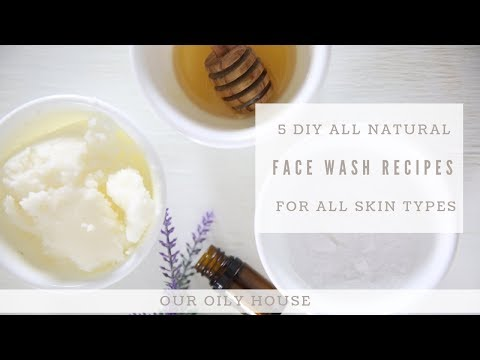 5 DIY FACE WASH RECIPES FOR ALL SKIN TYPES