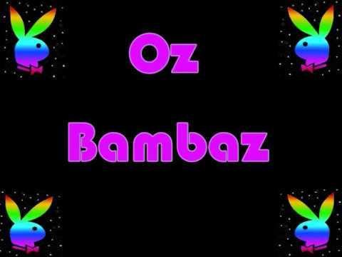 Xa na na na na - Oz Bambaz