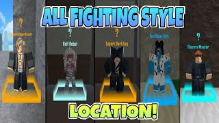 All Fighting Style Location in King Legacy/king piece