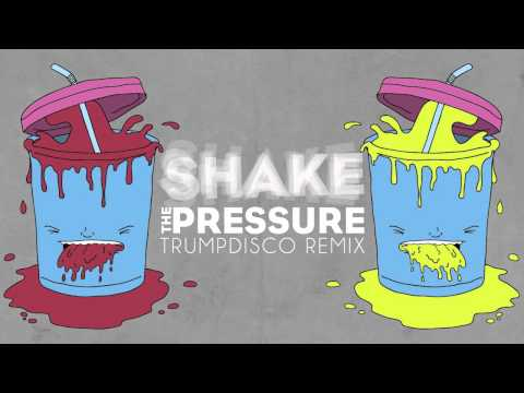deekline shake the pressure trumpdisco remix