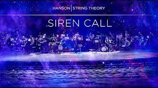 "Video thumbnail of ""HANSON - STRING THEORY - Siren Call (Full Song)"""
