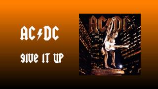 AC/DC Give It Up