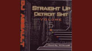 Straight Up Detroit Sh*T, Vol. 5.
