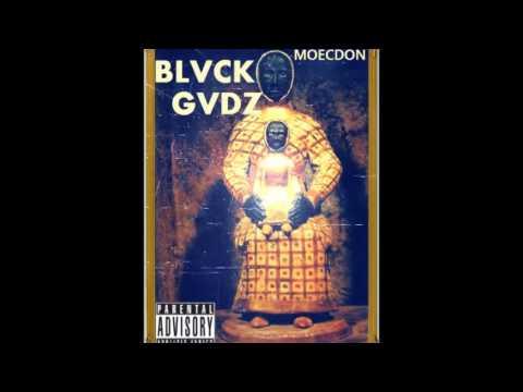 BLVCK GVDZ-MOECDON