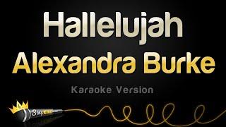 Alexandra Burke – Hallelujah (Karaoke Version)