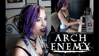 As the pages burn - Arch Enemy - ACOUSTIC PIANO / VOCAL COVER