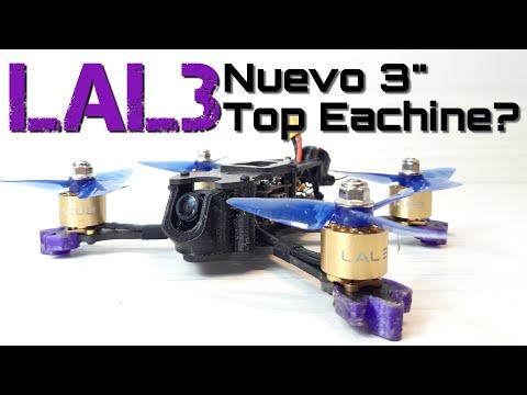 LAL3: BUEN DRONE DE INICIACIÓN FPV