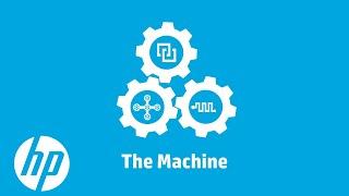 The Machine: the Future of Computing | HP