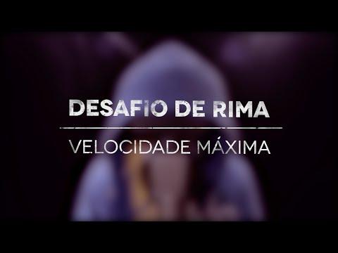 Música Desafio de Rima - Velocidade Máxima