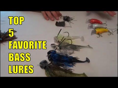 TOP 5 FAVORITE BASS LURES