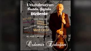 Özdemir Erdoğan - Gözlerim Bir Yerden Aşina Size