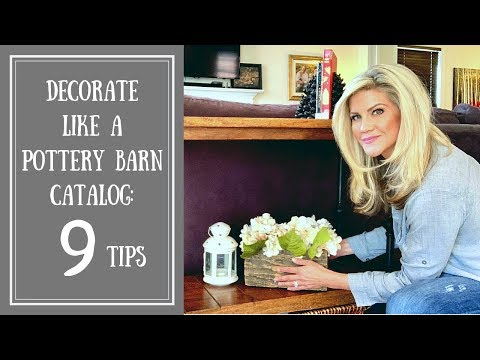9 Pottery Barn Design Tips (Without Spending $1000's!)