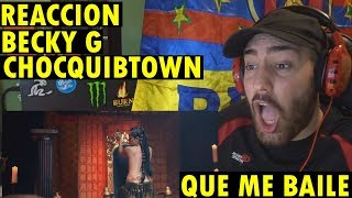 ChocQuibTown, Becky G - Que Me Baile (Official Video) (REACCIÓN)