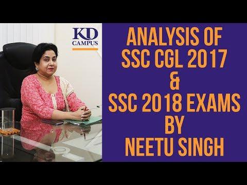 ANALYSIS OF SSC CGL 2017 & SSC 2018 EXAMS BY NEETU SINGH