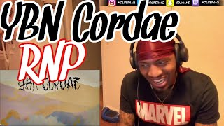HE CARRYING YBN RIGHT NOW! YBN CORDAE    RNP (feat. Anderson .Paak) (REACTION!!!)