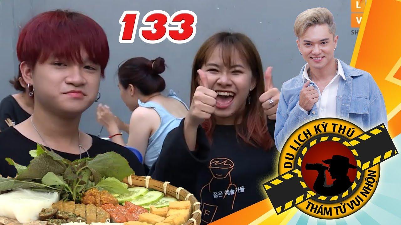 NHỮNG THÁM TỬ VUI NHỘN #133 UNCUT | Việt Thi - Winner ăn sập Sài Gòn với 3 quán ăn SHOWBIZ VIỆT 😍