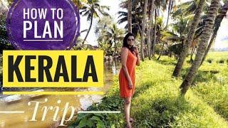 How To Plan Kerala Trip Itinerary | Complete Kerala Tour Guide | Limetrails