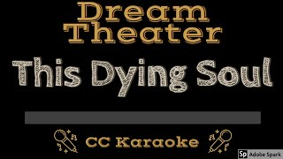 Dream Theater   This Dying Soul Edit CC Karaoke Instrumental
