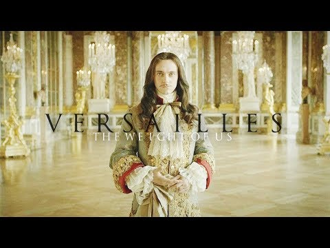 Versailles » The Weight Of Us [REUPLOAD]