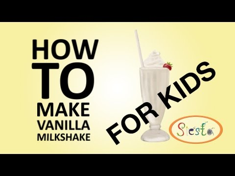Πως να φτιάξετε milkshake βανίλια για παιδιά