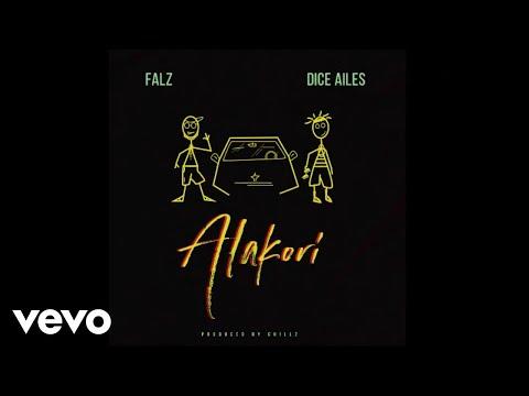 Falz, Dice Ailes - Alakori (Official Audio)