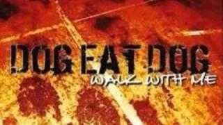 Dog Eat Dog-Showtime