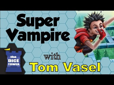 Super Vampire Review - with Tom Vasel