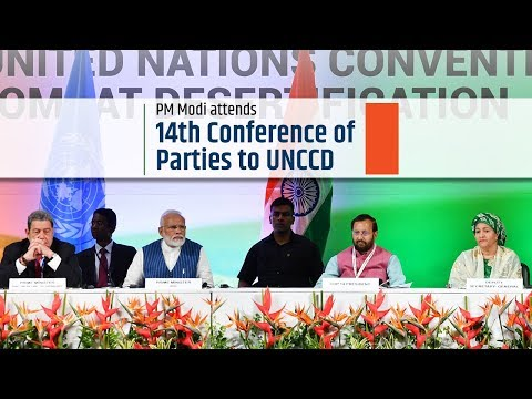 PM Modi attends 14th Conference of Parties to UNCCD