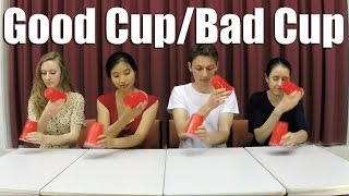 Good Cup/Bad Cup