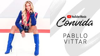 YouTube Music Convida: Pabllo Vittar