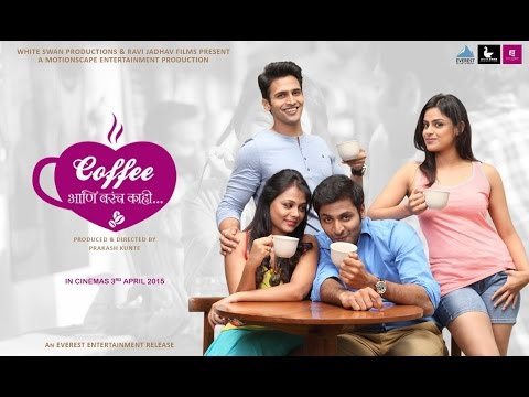 Download Coffee Ani Barach Kahi Full Marathi Movie 2015 HD Mp4 3GP Video and MP3