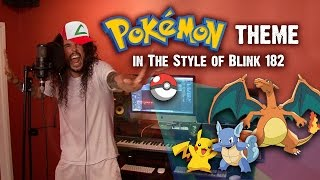 Pokémon Theme in the Style of Blink-182 (Dude Ranch Style)