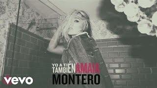 Yo a Ti Tambien - Amaia Montero (Video)