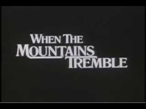 ~ Free Streaming When the Mountains Tremble